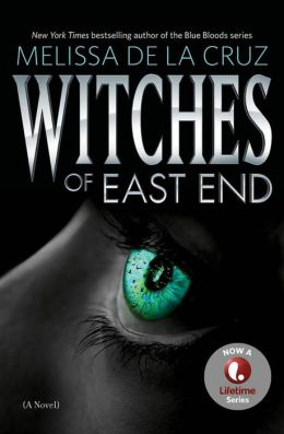Witches of East End (Beauchamp Family Series #1)