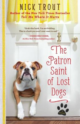 The Patron Saint of Lost Dogs (Cyrus Mills Series #1)