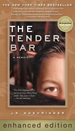 Tender Bar: A Memoir (Enhanced Edition)