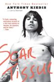 Book Cover Image. Title: Scar Tissue, Author: Anthony Kiedis