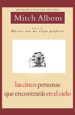 Las cinco personas que encontrarás en el cielo (The Five People You Meet in Heaven)