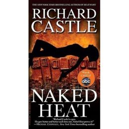 Naked Heat (Nikki Heat Series #2)