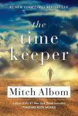 Book Cover Image. Title: The Time Keeper, Author: Mitch Albom