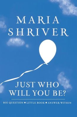 Just Who Will You Be?: Big Question - Little Book - Answer Within
