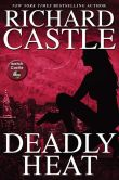 Book Cover Image. Title: Deadly Heat (Nikki Heat Series #5), Author: Richard Castle