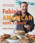 Book Cover Image. Title: Fabio's American Home Kitchen:  More Than 125 Recipes With an Italian Accent, Author: Fabio Viviani