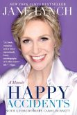 Book Cover Image. Title: Happy Accidents, Author: Jane Lynch