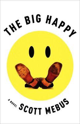 The Big Happy Scott Mebus