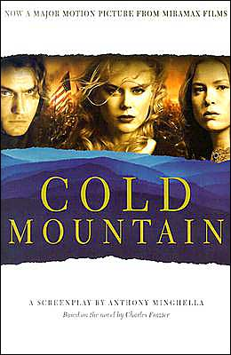 Cold Mountain: A Screenplay