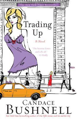 Trading Up: A Novel