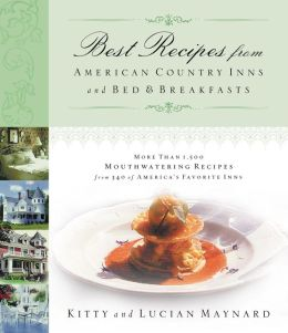 Best Recipes From American Country Inns And Bed & Breakfasts
