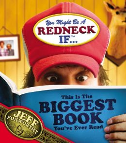 You Might Be a Redneck If...this Is the Biggest Book You've Ever Read