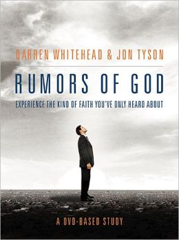 Rumors of God DVD-Based Study Darren Whitehead and Jon Tyson
