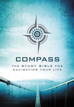 Compass: The Study Bible for Navigating Your Life