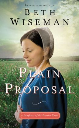 Plain Proposal (Daughters of the Promise Series #5)