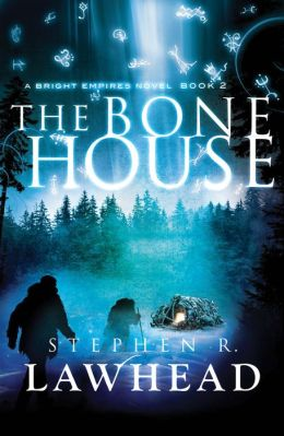 The Bone House (Bright Empires Series #2)