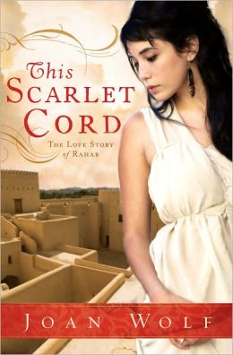 This Scarlet Cord: The Love Story of Rahab