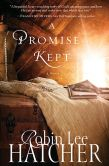 Book Cover Image. Title: A Promise Kept, Author: Robin Lee Hatcher