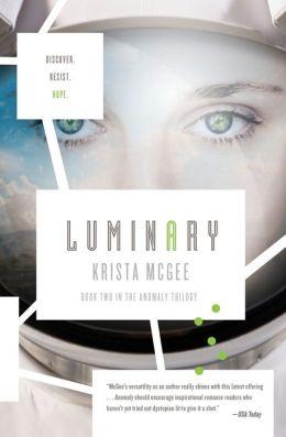 Luminary (Anomaly Series #2)
