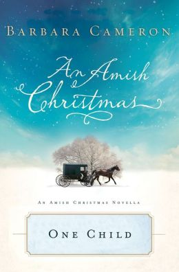 One Child: An Amish Christmas Novella