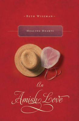 Healing Hearts: An Amish Love Novella