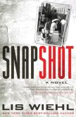 Book Cover Image. Title: Snapshot, Author: Lis Wiehl