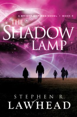The Shadow Lamp (Bright Empires Series #4)
