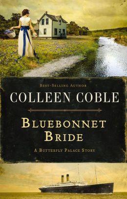 Bluebonnet Bride: A Butterfly Palace Story
