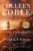 Book Cover Image. Title: The Inn at Ocean's Edge, Author: Colleen Coble