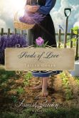 Book Cover Image. Title: Seeds of Love:  An Amish Garden Novella, Author: Tricia Goyer
