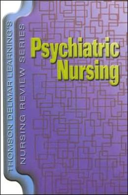 Delmar's Nursing Review Series: Psychiatric Nursing