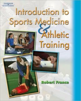 Workbook to Accompany Introduction to Sports Medicine and Athletic Training