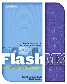 Flash MX for Interactive Simulation
