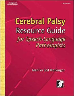 Cerebral Palsy Resource Guide for Speech-Language Pathologists