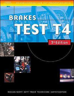 ASE Medium/Heavy Duty Truck Test Prep Manuals, 3E T4: Brakes