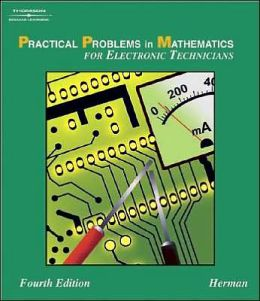 Practical Problems in Mathematics for Electronic Technicians, 4E
