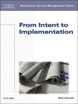 From Intent to Implementation