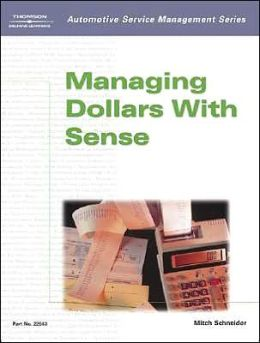 Automotive Service Management: Managing Dollars with Sense