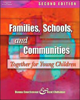 Families, Schools, and Communities: Together for Young Children