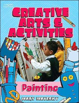 Creative Arts & Activities: Painting