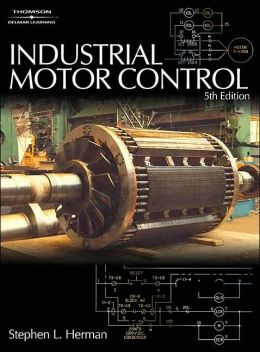 Industrial Motor Control 5e Edition 5 By Stephen L