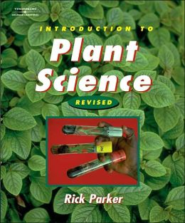 Introduction to Plant Science: Revised Edition