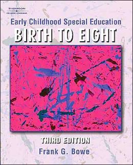 Early Childhood Special Education: Birth to Age Eight