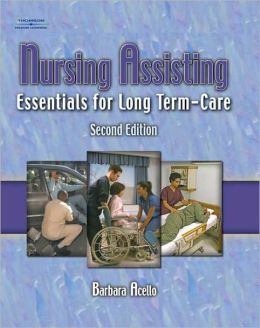 Workbook for Acello's Nursing Assisting: Essentials for Long Term Care, 2nd: Essentials for Long Term Care
