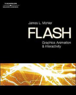 Flash 8: Graphics, Animation & Interactivity