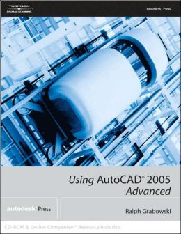 Using AutoCAD 2005 Advanced