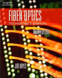Fiber Optics Technician's Manual
