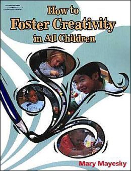 How to Foster Creativity In All Children