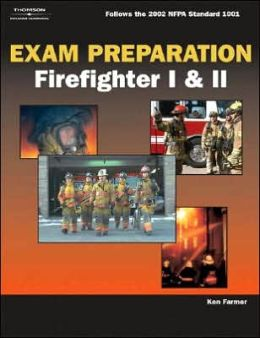 Exam Preparation for Firefighter I & II