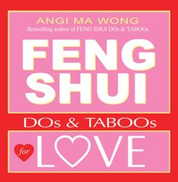 Feng Shui DO's and Taboo's for Love